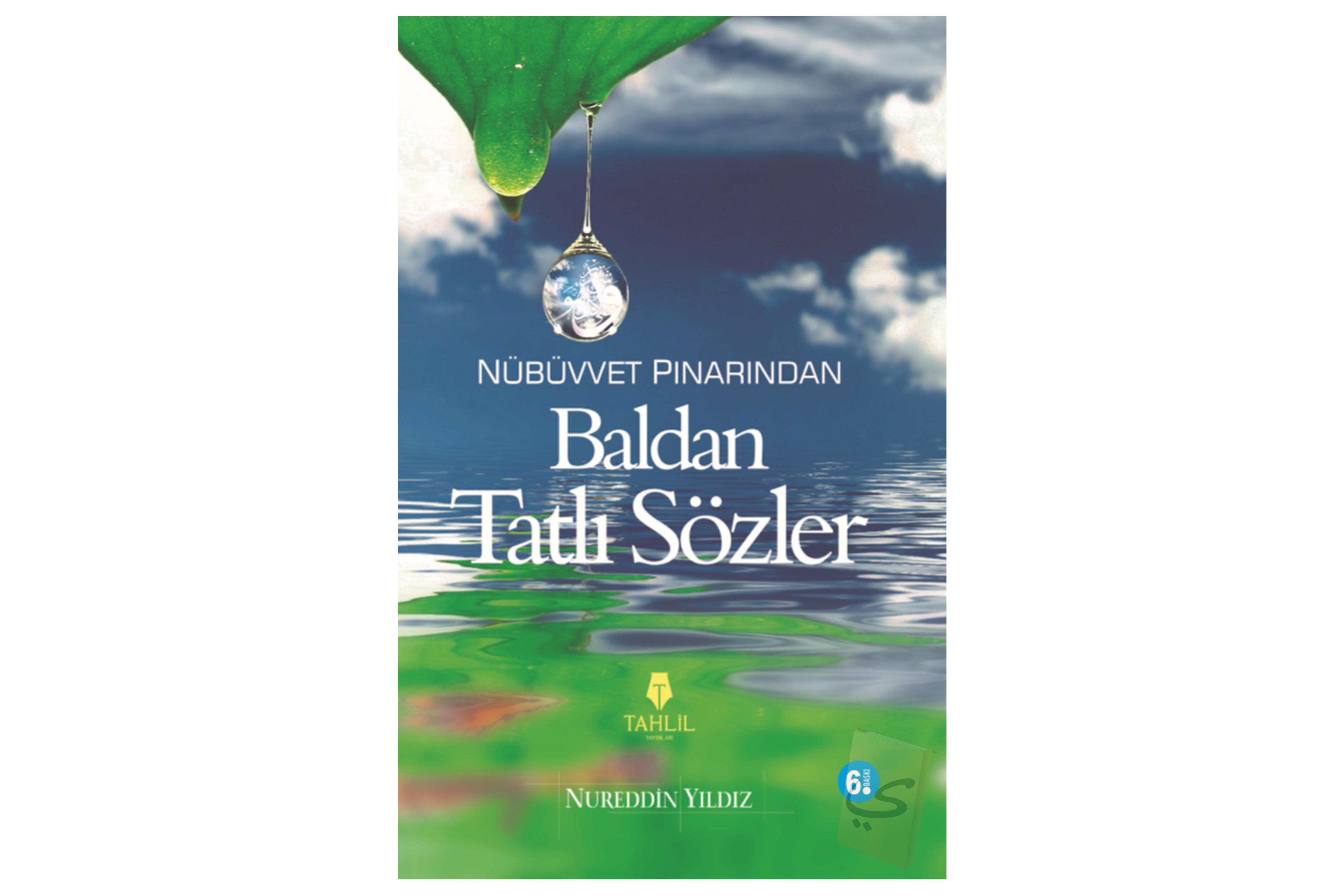Nübüvvet Pınarından Baldan Tatlı Sözler