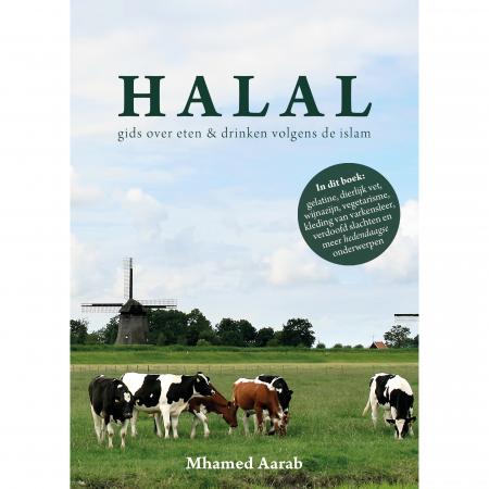 Halal - Gids over eten en drinken volgens de islam