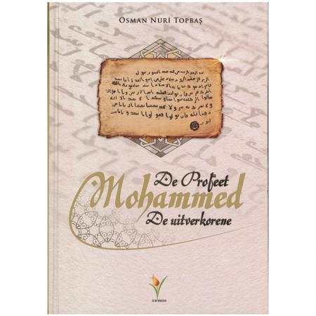 De Profeet Mohammed, De uitverkorene