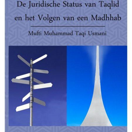 De Juridische status van taqlid en het volgen van een madhhab